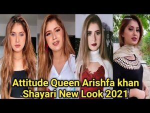 Read more about the article Arishfa khan New Attitude Shayari   Attitude Queen Arishfa khan Shayari   Arishfa Shayari   Shayari