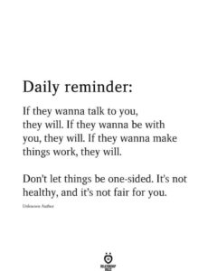 Read more about the article Daily Reminder If They Wanna Talk To You,