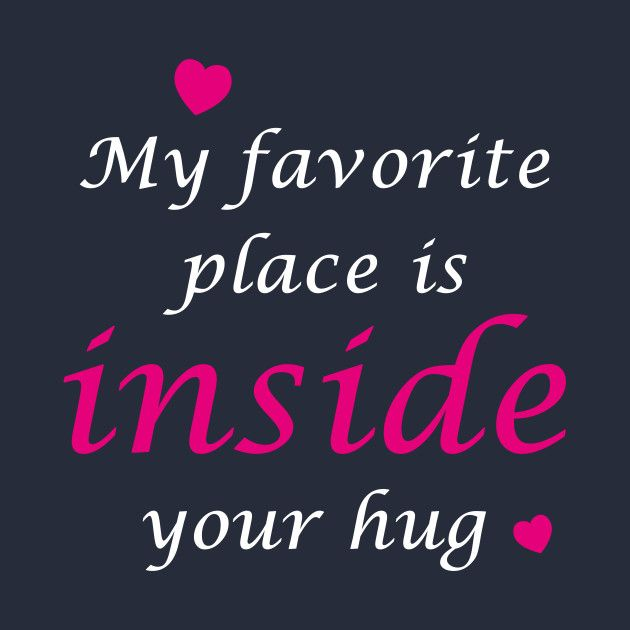 You are currently viewing My favorite place is inside your hug by kanetylerfys
