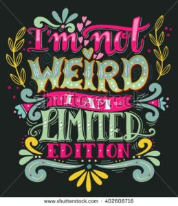 Read more about the article Not Weird Limited Edition Quote Hand Stock Vector (Royalty Free) 402608716