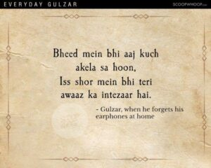 Read more about the article This Is How Gulzar Would Probably Describe Mundane Everyday Situations In His Poetic Andaaz