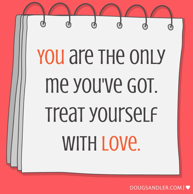You are currently viewing You are the only ME you've got. Treat yourself with LOVE.