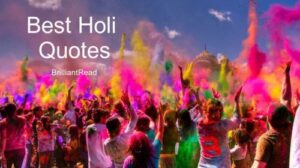 Read more about the article 20 Best Happy Holi Quotes 2020   BrilliantRead Media