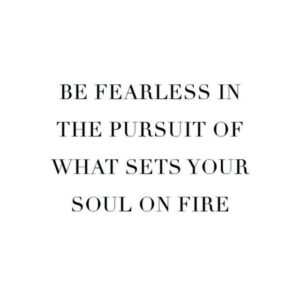 """Read more about the article Ashlee Sara Jones on Instagram: """"Be fearless! #wisewords #wordstoliveby #wellsaid #quotes #befearless #thepursuit #setsyoursoulonfire #fearless #pursuit #soul #fire #love…"""""""