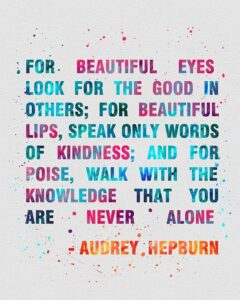 Read more about the article Audrey Hepburn Quote 2 Watercolor Art Print