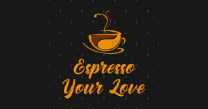 Read more about the article Buy Now :  Gift: Espresso your love – Coffee – T-Shirt   TeePublic  #women #USA