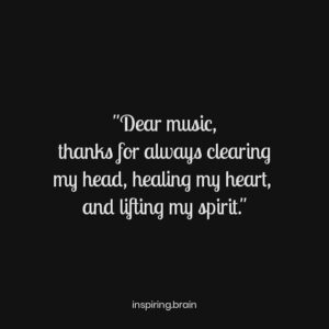"""Read more about the article """"Dear music, thanks for always clearing my head, healing my heart,  and lifting my spirit."""""""