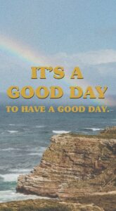 Read more about the article It's a Good Day Art Print