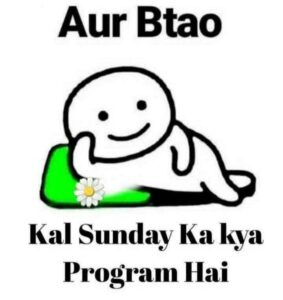 Read more about the article Kal Sunday 🌞 Hai kuch To Program Hoga !