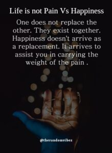 Read more about the article Life Is Both Pain And Happiness
