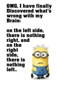 Read more about the article Minion Quotes Brain Funny Motivational Poster