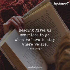 Read more about the article Reading Gives Us Someplace To Go