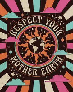 Read more about the article Respect Mother Earth Art Print
