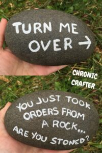 Read more about the article Stoned and Painting a Rock — CHRONIC CRAFTER