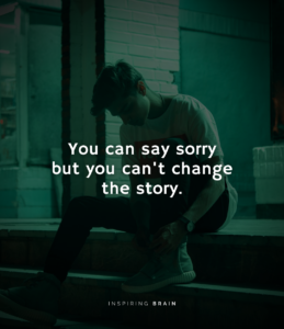 Read more about the article You cannot change what you have done in past