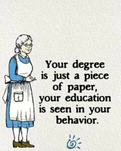 Read more about the article Your Education Is Seen In Your Behavior