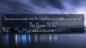 Read more about the article #185 The Quran 19:67 (Surah Maryam)   Quranic Quotes