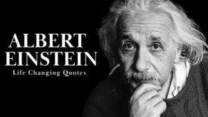 Read more about the article Albert Einstein – Life Changing Quotes