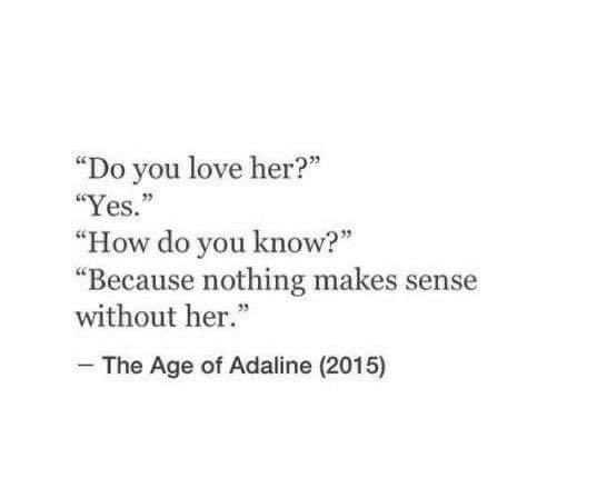 """You are currently viewing I absolutely love this quote & movie!  It's from the movie """"The Age of Adaline"""""""