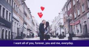 Read more about the article I want all of you, forever, you and me, everyday.  #relation