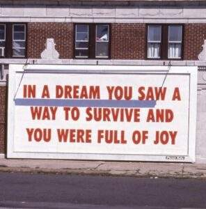 """Read more about the article """"In a dream you saw a way to survive and you were FULL OF JOY""""   'Find your joy'"""