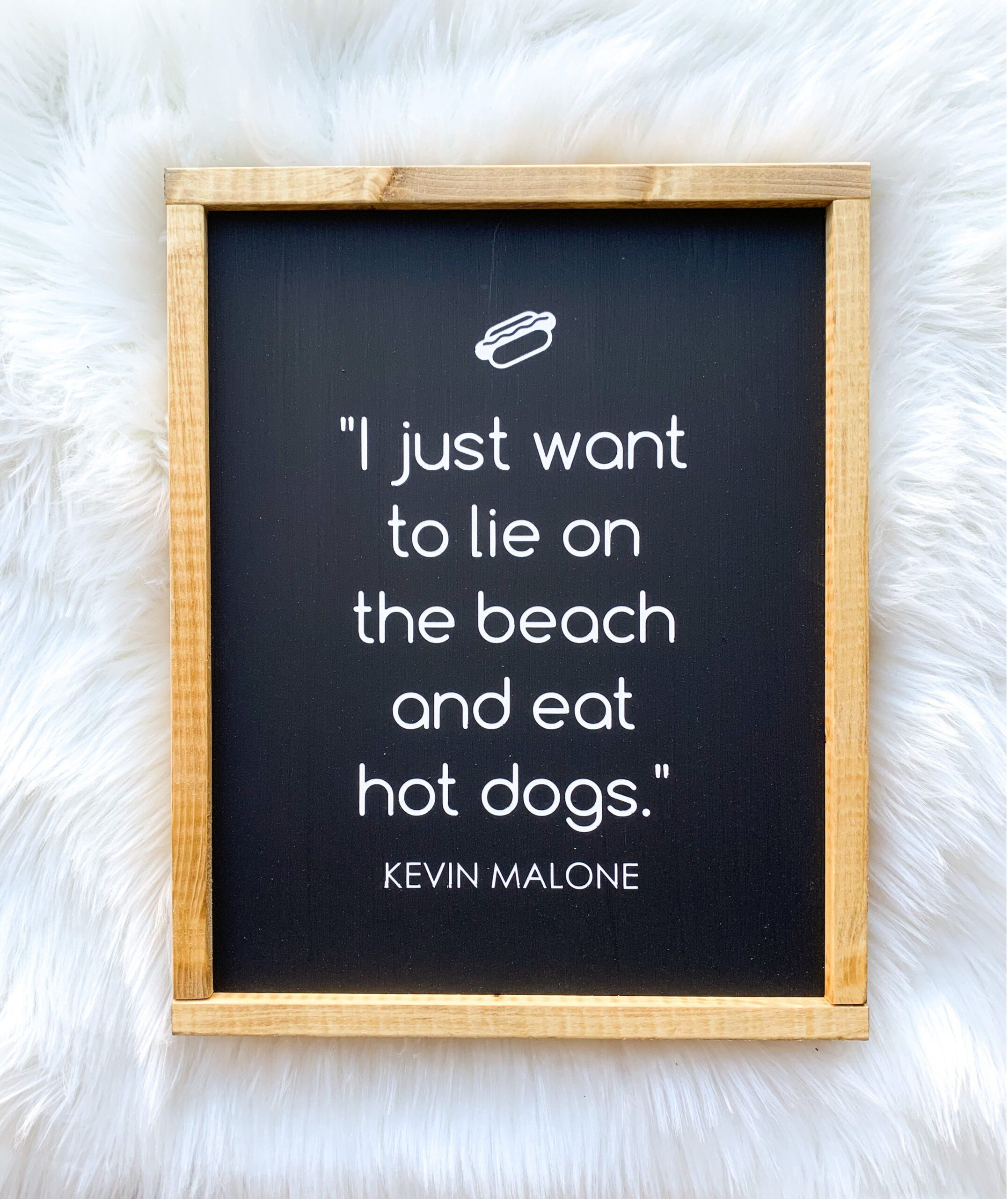 You are currently viewing Kevin Malone Hot Dog Quote Wood Sign – Black background