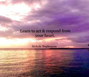 Learn to act & respond from your heart  #positive #mentalhealth #quotes #love #T