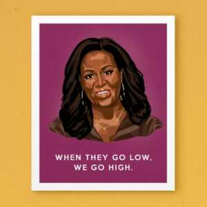 Read more about the article Michelle Obama 'When They Go Low' (Pink) Art Print – Pink