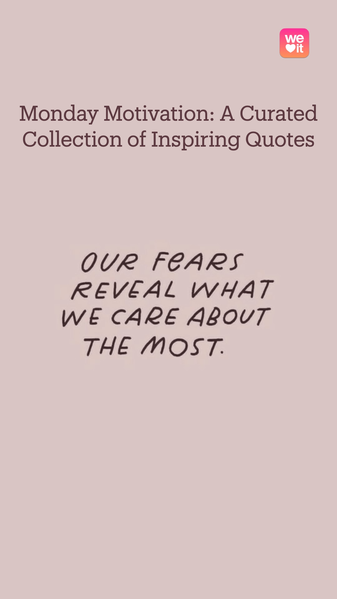 You are currently viewing Monday Motivation: A Curated Collection of Inspiring Quotes