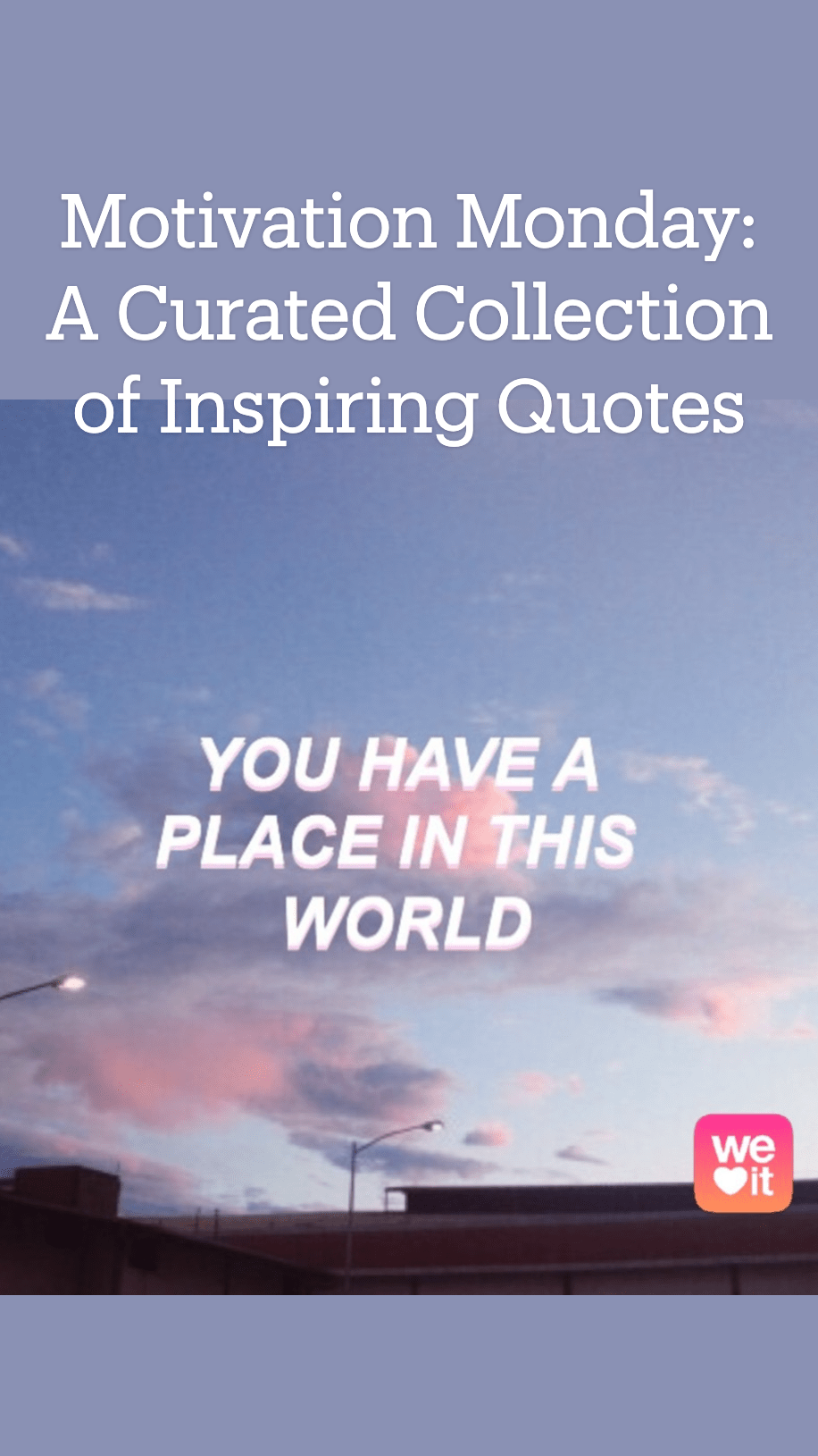 You are currently viewing Motivation Monday: A Curated Collection of Inspiring Quotes