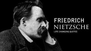 Read more about the article Nietzsche: Life Changing Quotes