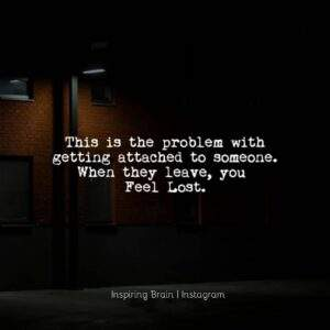 Read more about the article Problem with getting attached with someone