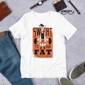 Read more about the article Sweat Quote – Short-Sleeve Unisex T-Shirt – White / S