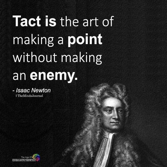 You are currently viewing Tact Is The Art Of Making A Point