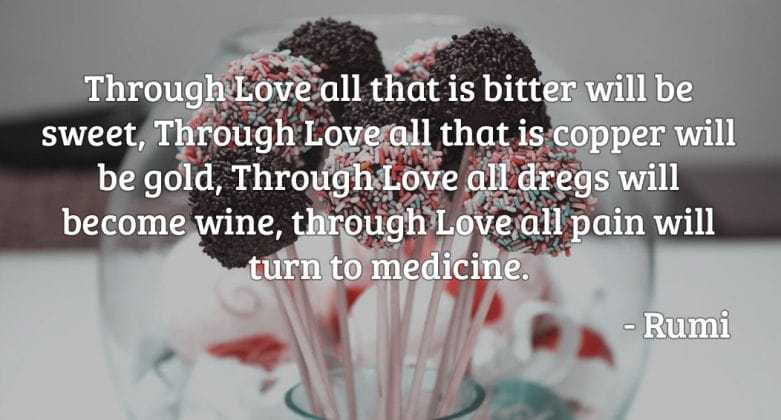 You are currently viewing Through Love all that is bitter will be sweet, Through Love all that is copper w