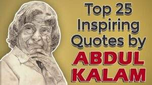Read more about the article Top 25 Inspirational & Motivational Quotes by APJ Abdul Kalam   Missile Man of India