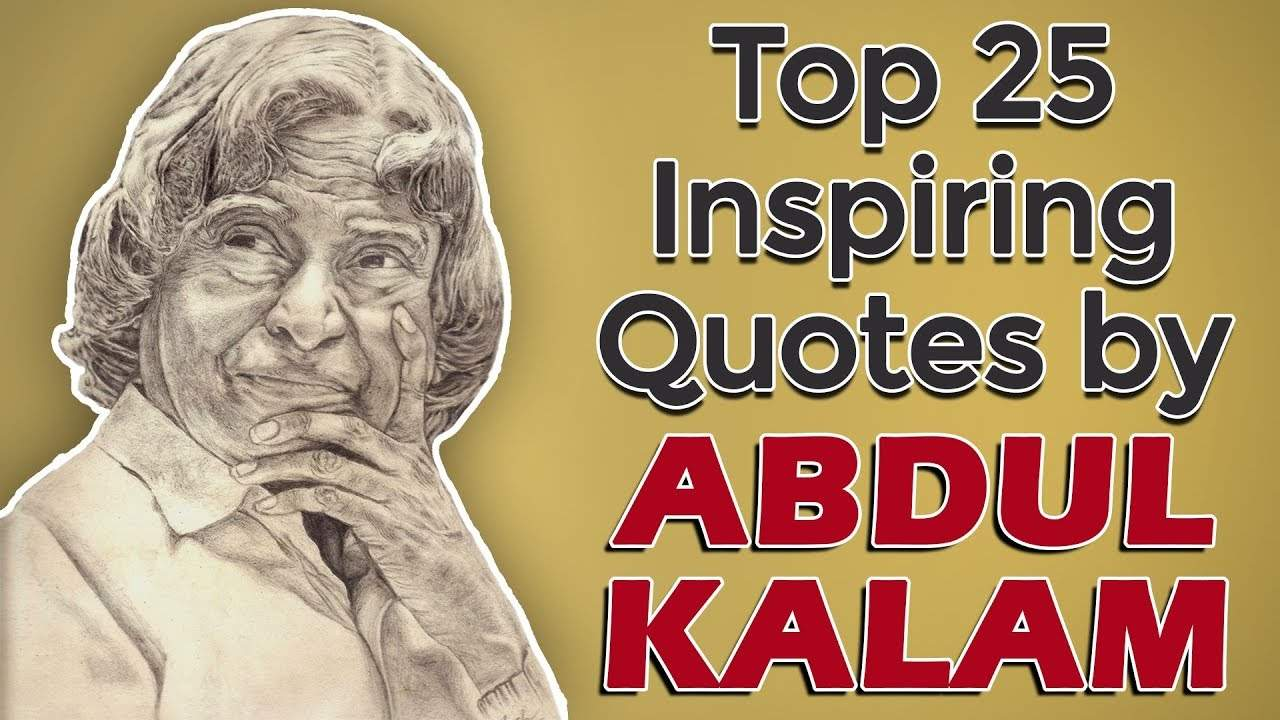 You are currently viewing Top 25 Inspirational & Motivational Quotes by APJ Abdul Kalam | Missile Man of India
