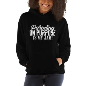 Read more about the article Parenting On Purpose Is My Jam – Unisex Hoodie – Black / L