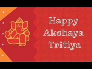 Read more about the article Akshaya Tritiya (Akha Teej) 2017 Quotes, SMS,Messages,Wishes,Greetings,Ecards FB & WhatsApp Video