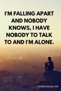Read more about the article 62+ Inspiring Being Alone Quotes To Fight the Feeling of Loneliness