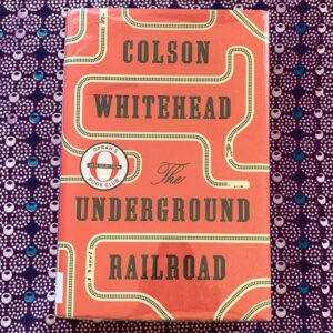 Read more about the article Boy did we love @ColsonWhitehead's #UndergroundRailroad, the story of a young sl