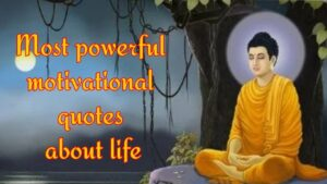 Read more about the article Buddha Motivational quotes, Buddh purnima quotes for whatsapp status