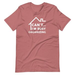 Read more about the article CAN'T I'M BUSY T-SHIRT – Mauve / S