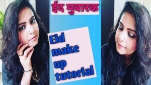 Read more about the article Eid make up tutorial step by step makeup |ईद मेकअप| |Hindi| [akanksha] [lady moments]