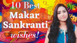 Read more about the article Happy Makar Sankranti 2021   14 January 2021   Makar Sankranti Wishes   Lohri wishes   Pongal wishes
