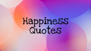 Read more about the article Happy quotes about life | Happiness defined | How to be happy in life | #happiness #quotes | Maha