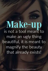 Read more about the article Heartfelt  Love And Life Quotes: 100 Quotes on beauty, make up & cosmetics.