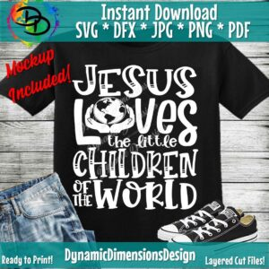 Read more about the article Jesus Loves the Little Children SVG, Christian Cut File, Missionary, Song, Kid's Saying, Religious Quote, png, Silhouette or Cricut