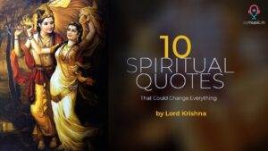 Read more about the article Lord Krishna Spiritual Quotes    10 Inspirational Quotes That will Change your life    Top Quotes