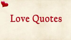 Read more about the article Most Heart Touching Love Quotes